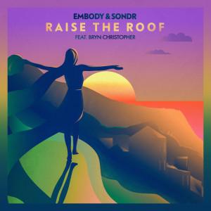 Album Raise The Roof from Sondr