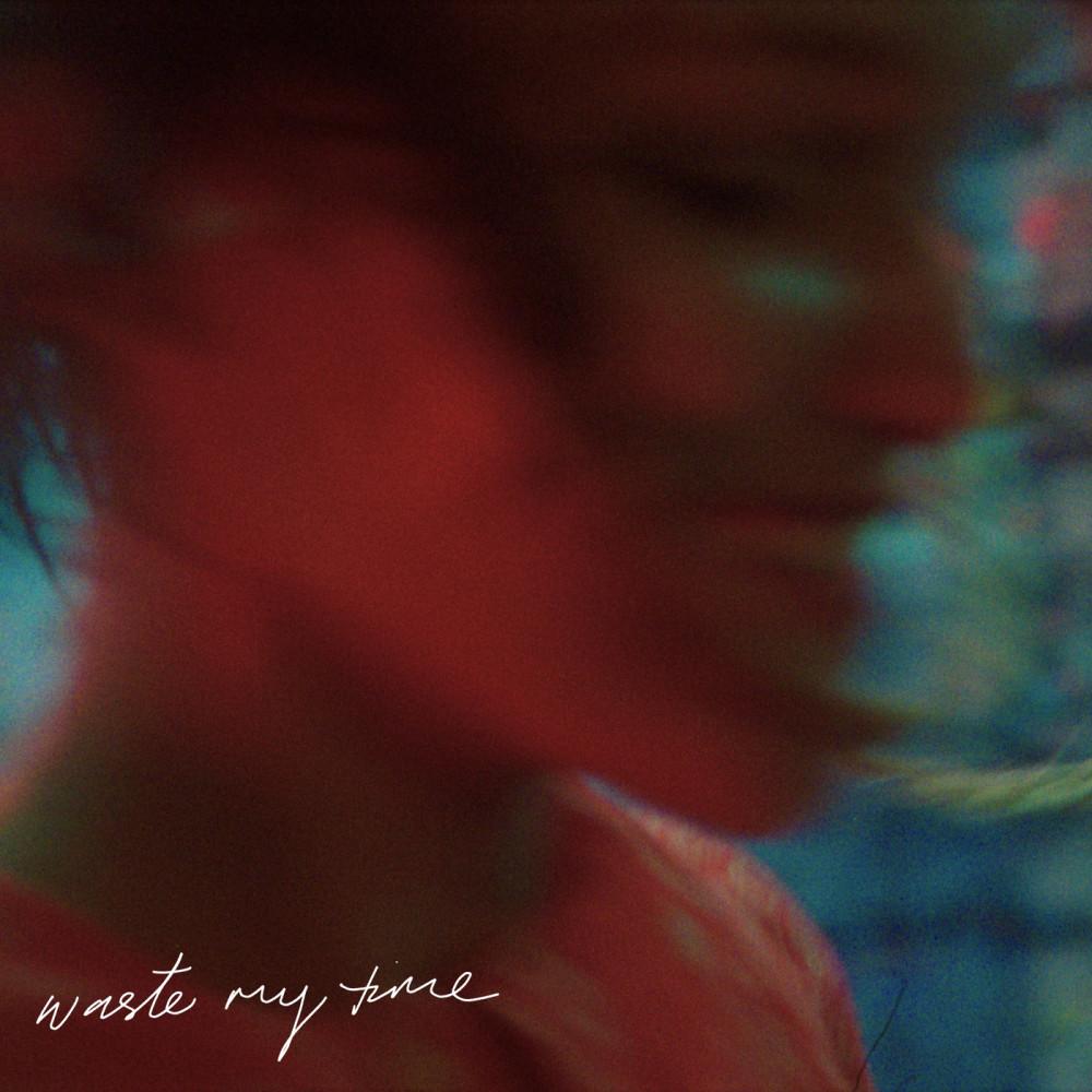 ฟังเพลงอัลบั้ม Waste My Time