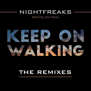 Album Keep On Walking (feat. Jess Hayes) [The Remixes] {Mixed} from Nightfreaks