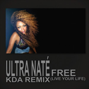 Album Free (Live Your Life) from Ultra Naté