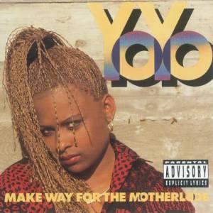 Album Make Way For The Motherlode from Yo-Yo