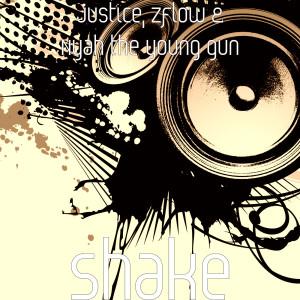 Justice的專輯Shake (Explicit)