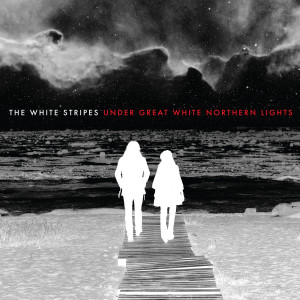 The White Stripes的專輯Under Great White Northern Lights (Live)
