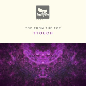 Album Top from the Top: 1Touch from 1Touch