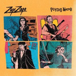 Psycho Mob dari Zigi Zaga