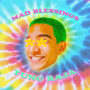 Album Mad Blessings from Yung Raja