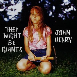 Album John Henry from They Might Be Giants