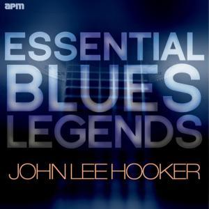 John Lee Hooker的專輯Essential Blues Legends - John Lee Hooker