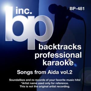 Album Songs from Aida, Vol. 2 (Karaoke) from Backtrack Professional Karaoke Band