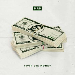 Album Voor Die Money from MRD