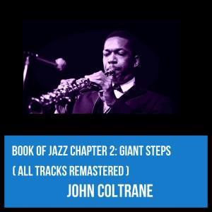 Book of Jazz Chapter 2: Giant Steps (All Tracks Remastered)
