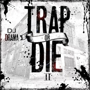 Album Trap or Die 2 from DJ Drama