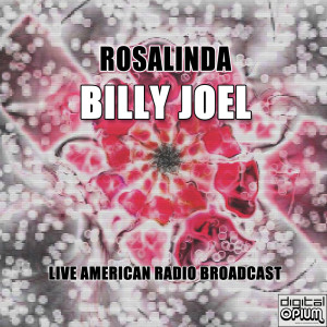 Billy Joel的專輯Rosalinda (Live)