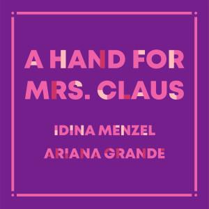 อัลบัม A Hand For Mrs. Claus ศิลปิน Idina Menzel