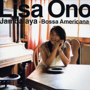 小野麗莎的專輯Jambalaya -Bossa Americana-
