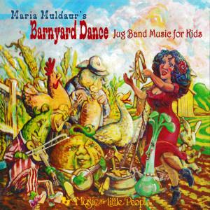 Album Barnyard Dance: Jug Band Music For Kids from Maria Muldaur