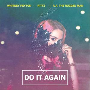 Album Do It Again (feat. R.A. the Rugged Man & Rittz) from R.A. the Rugged Man