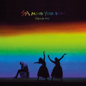 Sia的專輯Move Your Body (Single Mix)