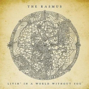 Album Livin' In A World Without You from The Rasmus