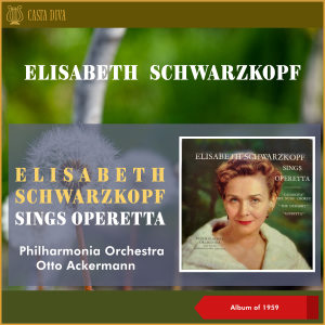 Philharmonia Orchestra的專輯Elisabeth Schwarzkopf Sings Operetta (Album of 1959)