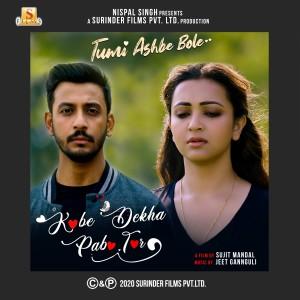 "Kobe Dekha Pabo Tor (From ""Tumi Ashbe Bole"") - Single dari Jeet Gannguli"