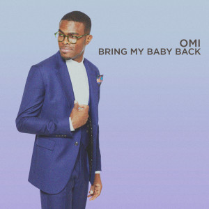Album Bring My Baby Back from Omi