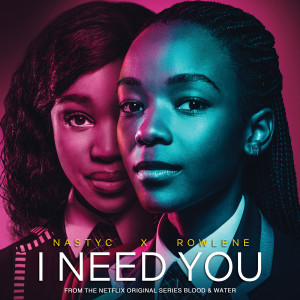 Album I Need You from Rowlene