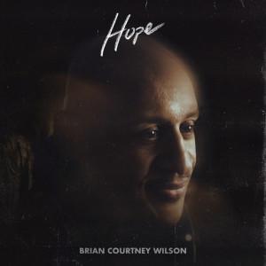 Album Hope from Brian Courtney Wilson