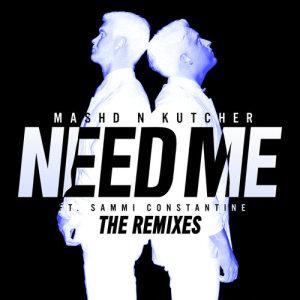 Album Need Me from Mashd N Kutcher