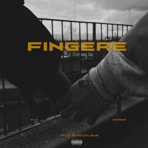 Album Fingere (Explicit) from TLT