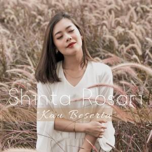 Dengarkan Kau Beserta lagu dari Shinta Rosari dengan lirik