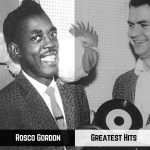 Album Greatest Hits from Rosco Gordon