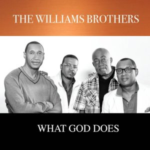 Album What God Does from The Williams Brothers