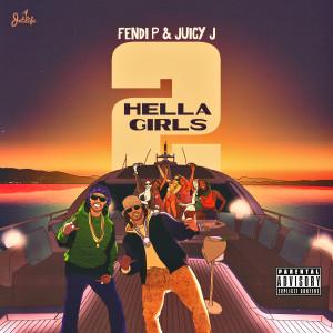 Hella Girls (Explicit) dari Juicy J