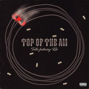 Album Top of the Am (Explicit) from Trilla