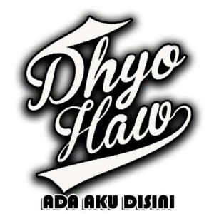 Ada Aku Disini dari Dhyo Haw