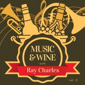 Music & Wine with Ray Charles, Vol. 2