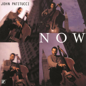 Listen to Now song with lyrics from John Patitucci