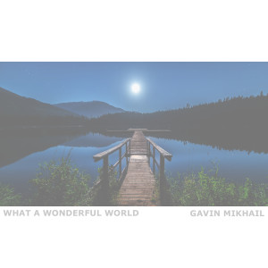 What A Wonderful World (Acoustic)