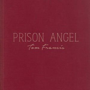 Album Prison Angel from Tom Francis