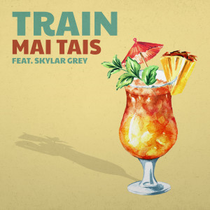 Album Mai Tais from Train