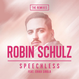 Listen to Speechless (feat. Erika Sirola) [Quarterhead Remix] (Quarterhead Remix) song with lyrics from Robin Schulz