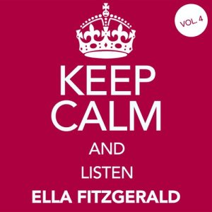 Ella Fitzgerald的專輯Keep Calm and Listen to Ella (Remastered)