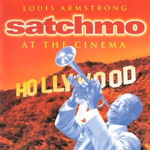 Louis Armstrong的專輯Satchmo At The Cinema