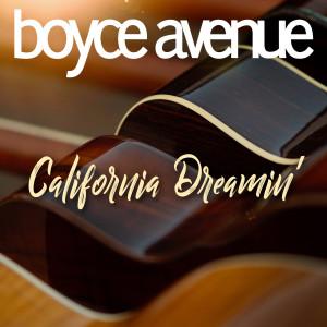 California Dreamin' dari Boyce Avenue