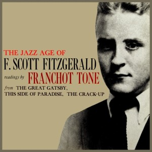 Album The Jazz Age Of F. Scott Fitzgerald from Franchot Tone