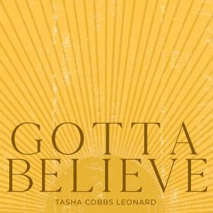 New Album Gotta Believe
