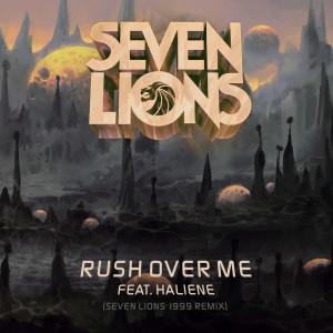 Seven Lions的專輯Rush Over Me (Seven Lions 1999 Remix)