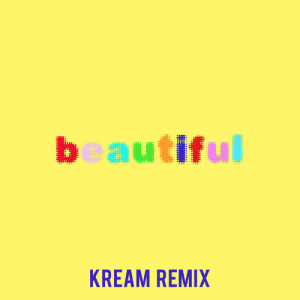 Bazzi的專輯Beautiful (Bazzi vs. KREAM Remix)