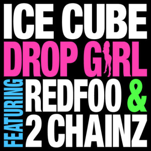 Album Drop Girl from Ice Cube